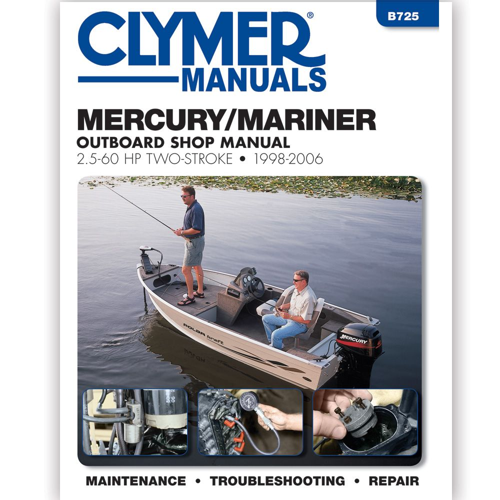 Clymer Mercury/Mariner 2.5 - 60 HP Two-Stroke Outboards, ...