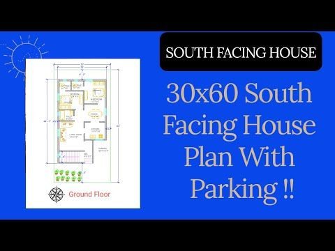 SOUTH FACING HOUSE 30x60 South Facing House Plan With Parking II Floor Plan 2020