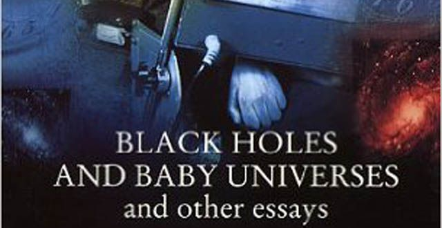 Stephen Hawking Black Holes And Baby Universes Review