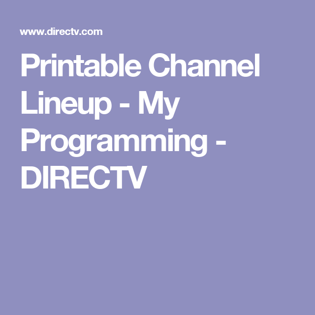 image relating to Printable Directv Channel Lineup identified as Printable Channel Lineup - My Programming - DIRECTV