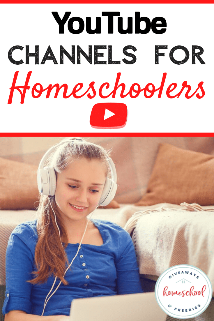 YouTube Channels for Homeschoolers - Homeschool Giveaways ...