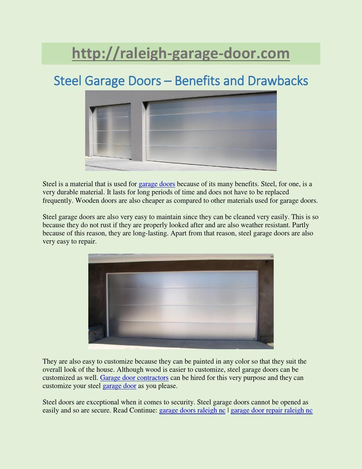 Steel Garage Doors Benefits And Drawbacks Steel Is A Material That Is Used For Garage Doors Because Of Its Many Steel Garage Doors Garage Doors Wooden Doors