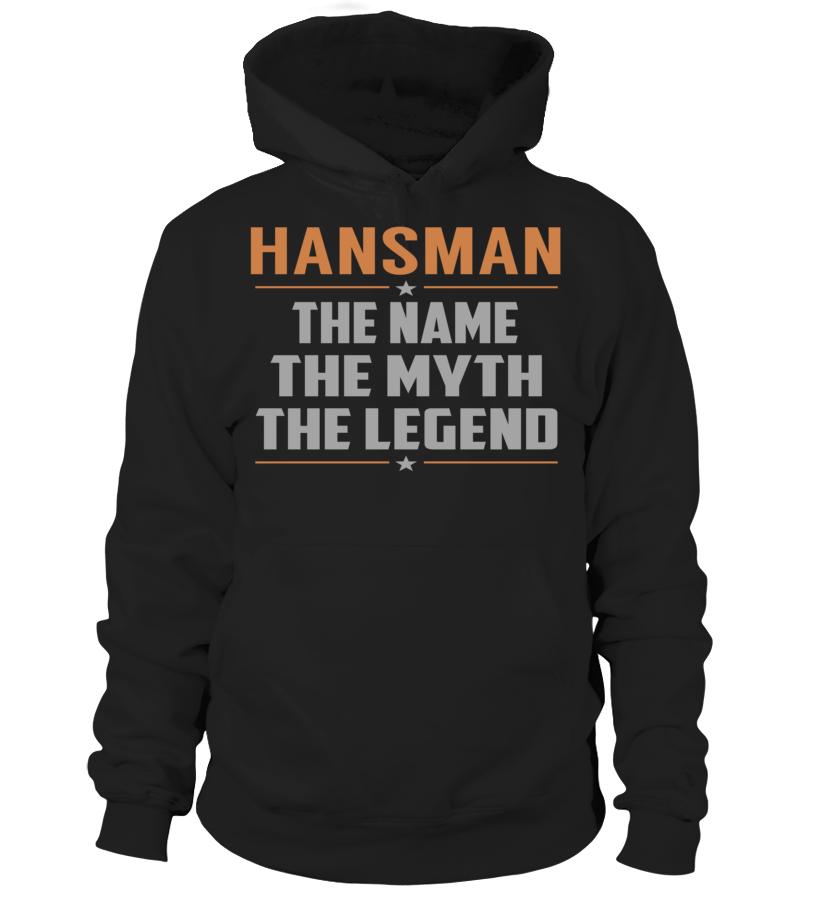 HANSMAN The Name The Myth The Legend Last Name T-Shirt #Hansman
