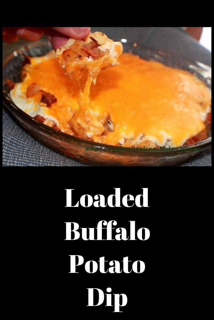Loaded Buffalo Potato Dip Recipe Good Eats Dip