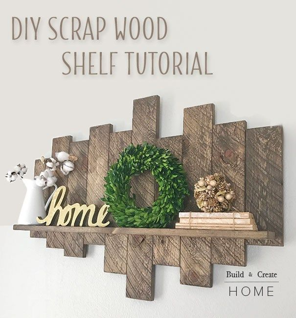 Diy Scrap Wood Shelf Tutorial Easy Diy Projects Wood Projects