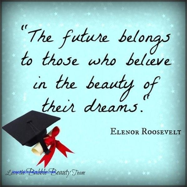 Inspiring Quotes For Graduating Students