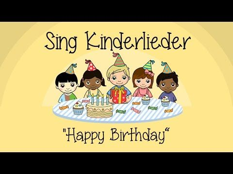 Happy Birthday (Zum Geburtstag viel Glück) - Kinderlieder zum Mitsingen   Sing Kinderlieder - YouTube