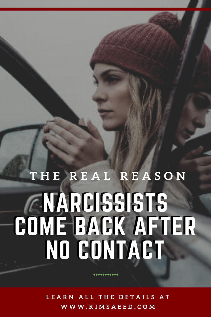 The REAL Reason the Narcissist Comes Back After No Contact