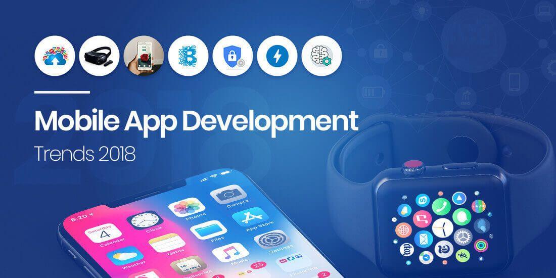 TOP MOBILE APP DEVELOPMENT TRENDS IN 2018 DBM Iphone