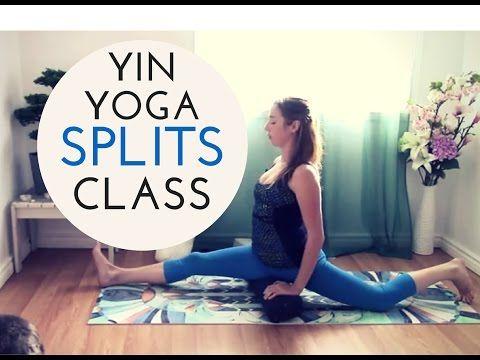 yin yoga splits training class  yoga for hamstring  hip
