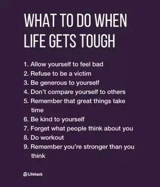 When Life Gets Tough Quotes What To Do When Life Gets Tough … | Positive Psychology  When Life Gets Tough Quotes