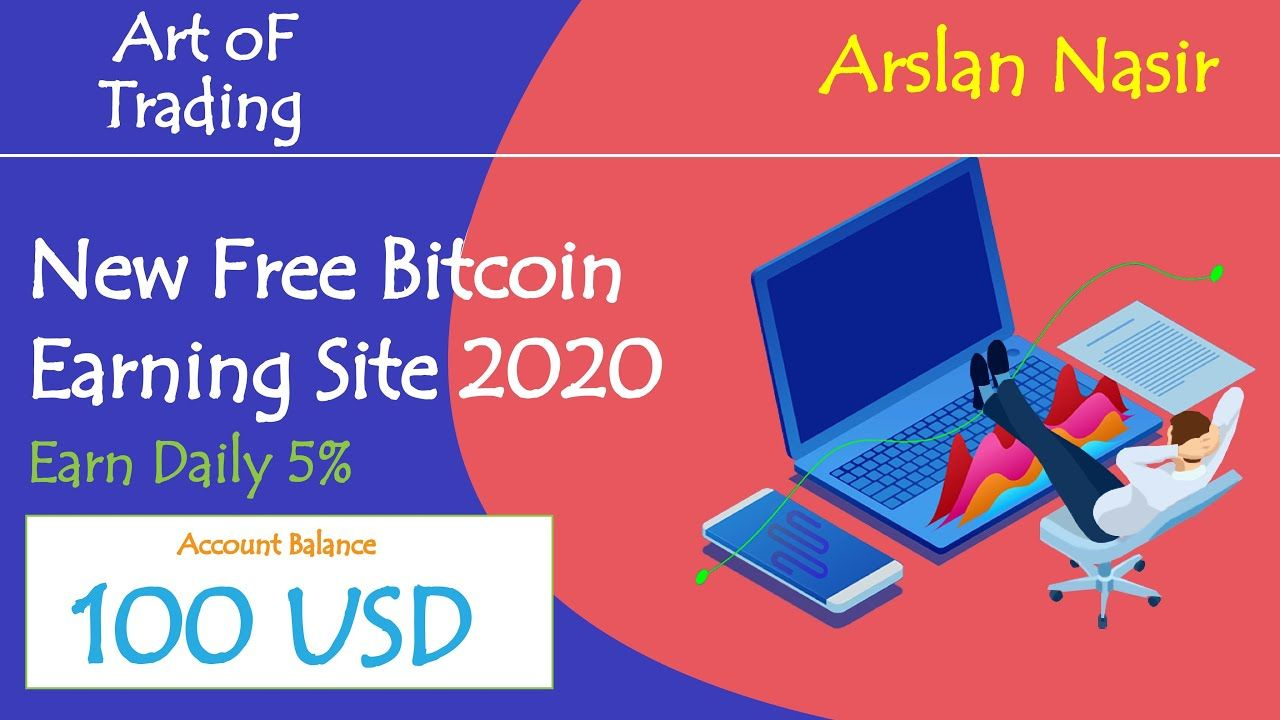 Art OF Trading - New Free Bitcoin Earning Site 2020 | Earn Daily 5 ...