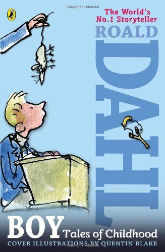 Boy By Roald Dahl I Read And Re Read His Books As A Child