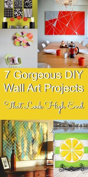 7 Gorgeous DIY Wall Art Projects that Look High End | Crafty me ...