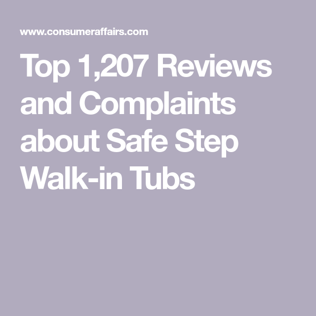 Top 1 207 Reviews And Complaints About Safe Step Walk In Tubs