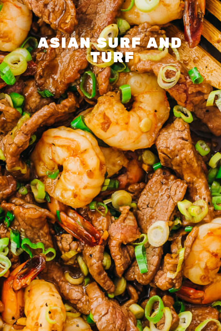 Asian Surf And Turf Surf And Turf Recipes Asian Recipes