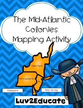 Essential Unit Maps - AP US History  Mid Atlantic Colonies Product Map