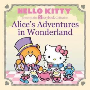 Hello Kitty Storybook Collection Alice's Adventures In Wonderland