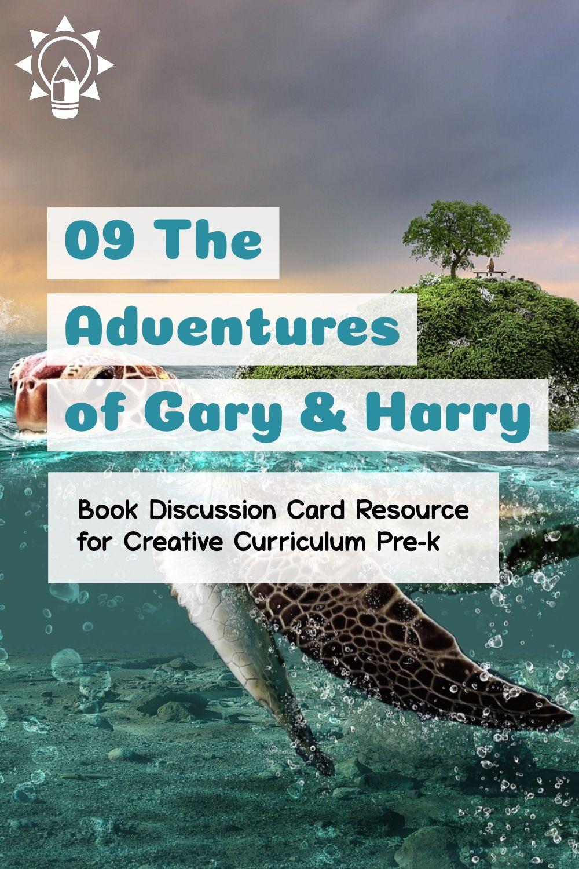 09 Adventures Of Gary Harry Boy Creative Curriculum Teaching