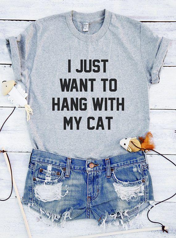 Ik wil gewoon om te hangen met mijn kat tshirt grappige tee shirt voor gezegden tumblr offerte tshirt grafische overhemd mode grafische tees hipster kleding