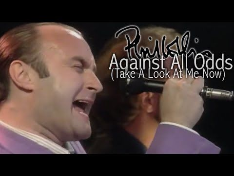 Against All Odds Take A Look At Me Now By Phil Collins Phil