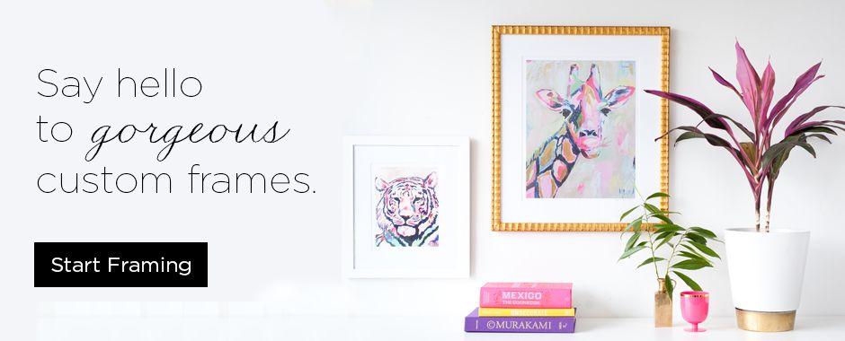 Say hello to gorgeous custom frames. | Apartment | Pinterest ...