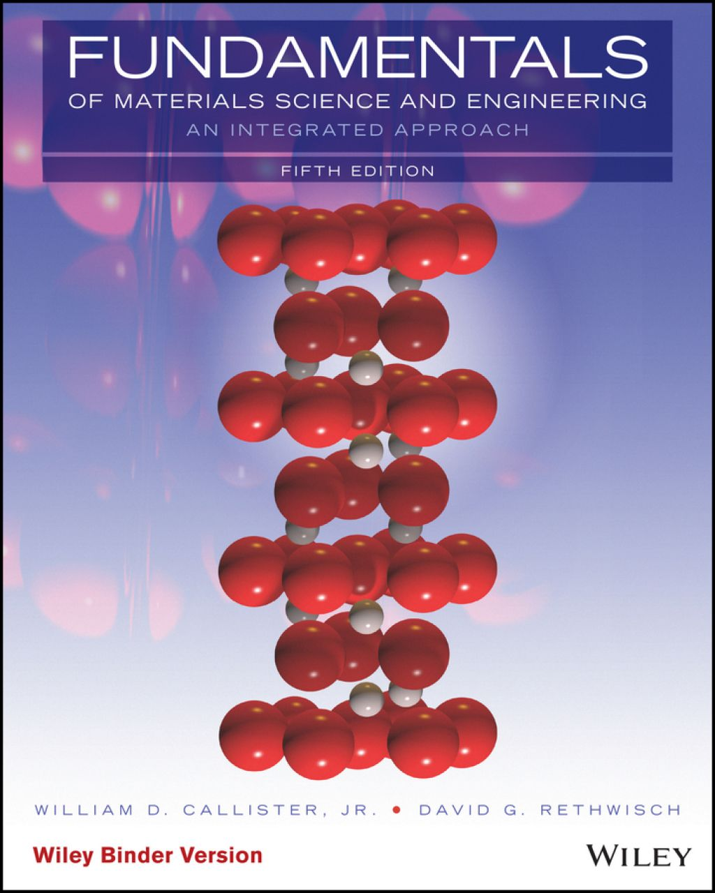 Fundamentals Of Materials Science And Engineering An Integrated