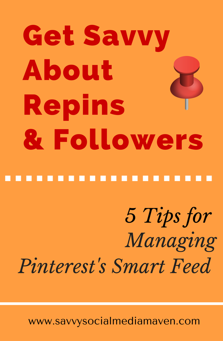 Pinterest Smart Feed Savvy Pinterest for business, Blog
