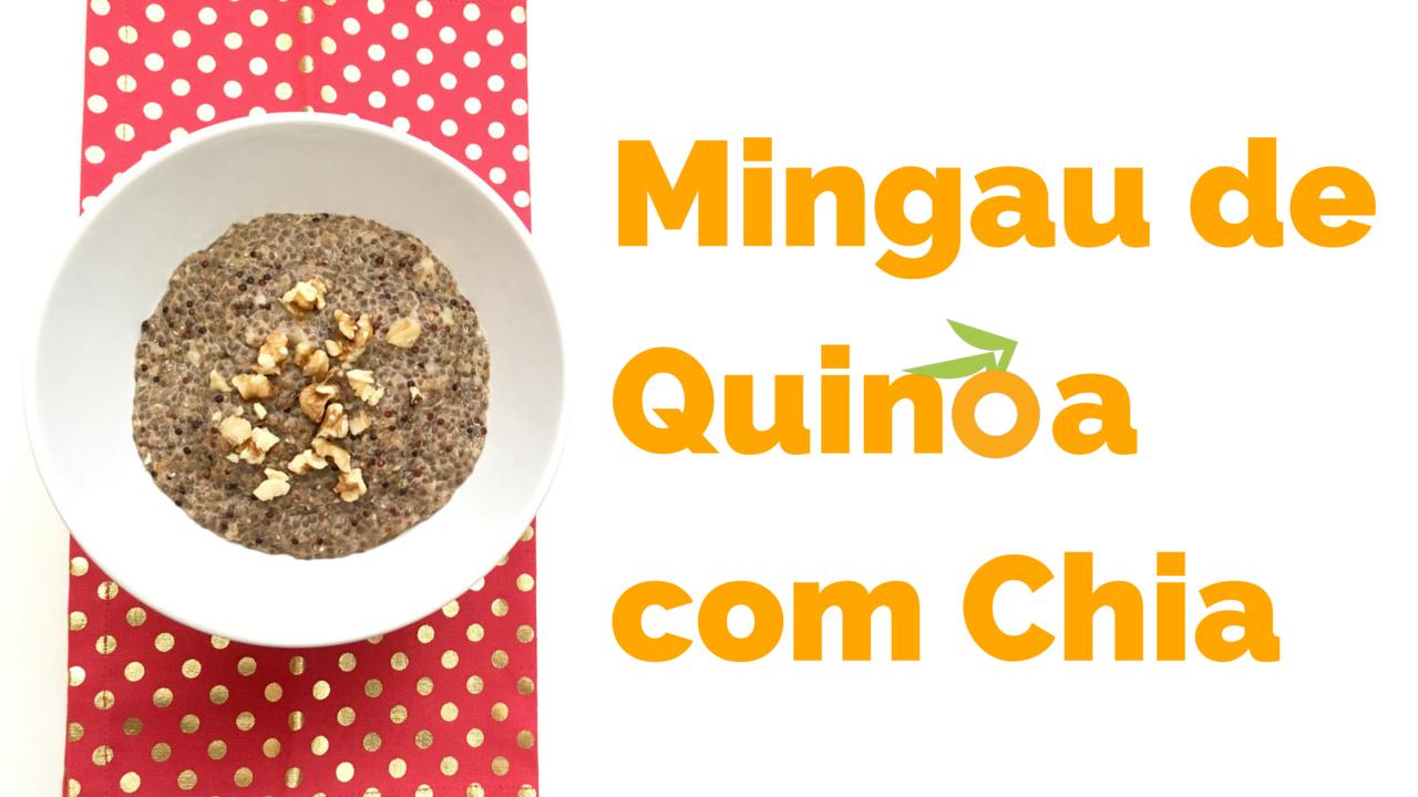 Mingau de Quinoa com Chia | Nutrição, saúde e qualidade de vida