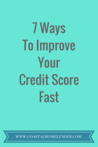 7 Ways to Improve Your Credit Score Fast