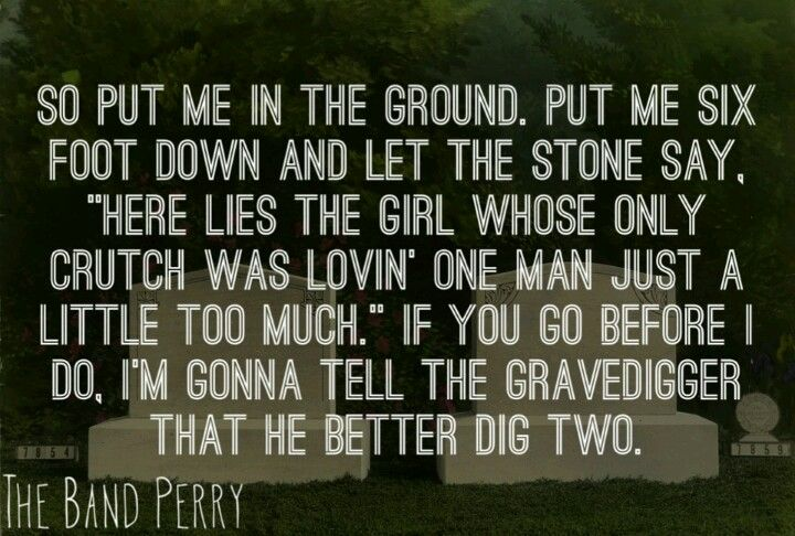 Better Dig Two Love The Band Perry I Am So In Love With This