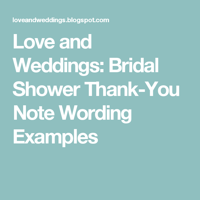 love and weddings bridal shower thank you note wording examples