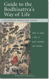 Guide To The Bodhisattva S Way Of Life By Shantideva Meditation