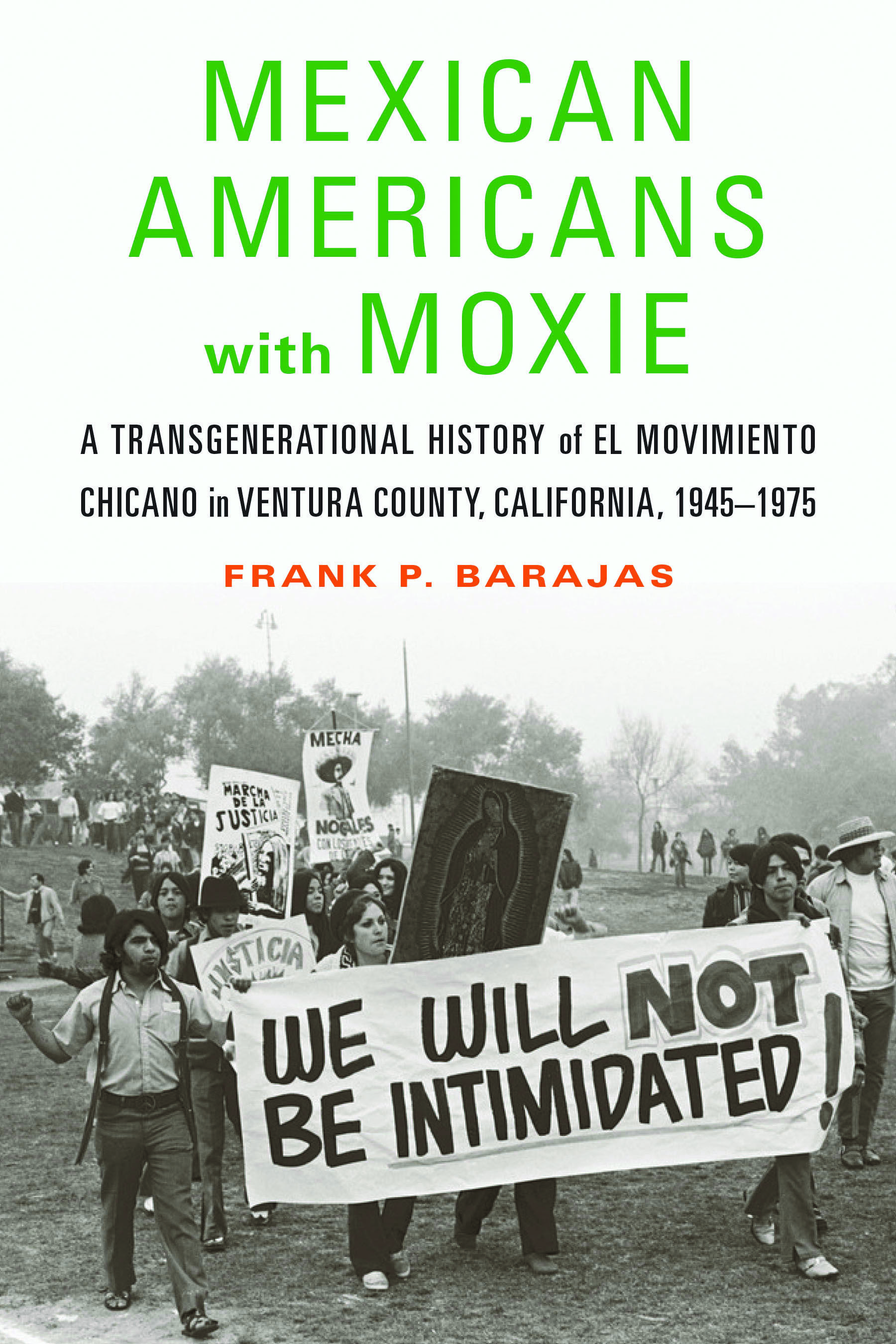 Mexican Americans With Moxie In 2021 Mexican American Native American Studies Barajas