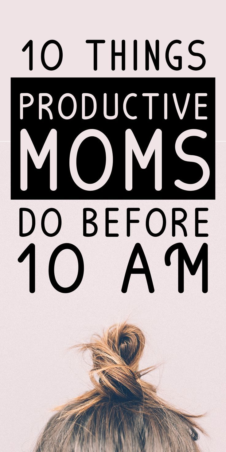 10 Things Productive Moms Do Before 10 AM  The DIY Lighthouse is part of Productive moms - How you start your day sets the tone for daily productivity  Gain positive momentum with these 10 things productive moms do before 10 AM