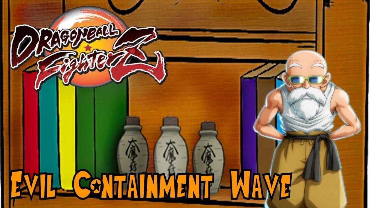 Dragon Ball Fighterz Master Roshi Evil Containment Wave Https Youtu Be J Jqtsh8nic Evil Waves Dragon Ball