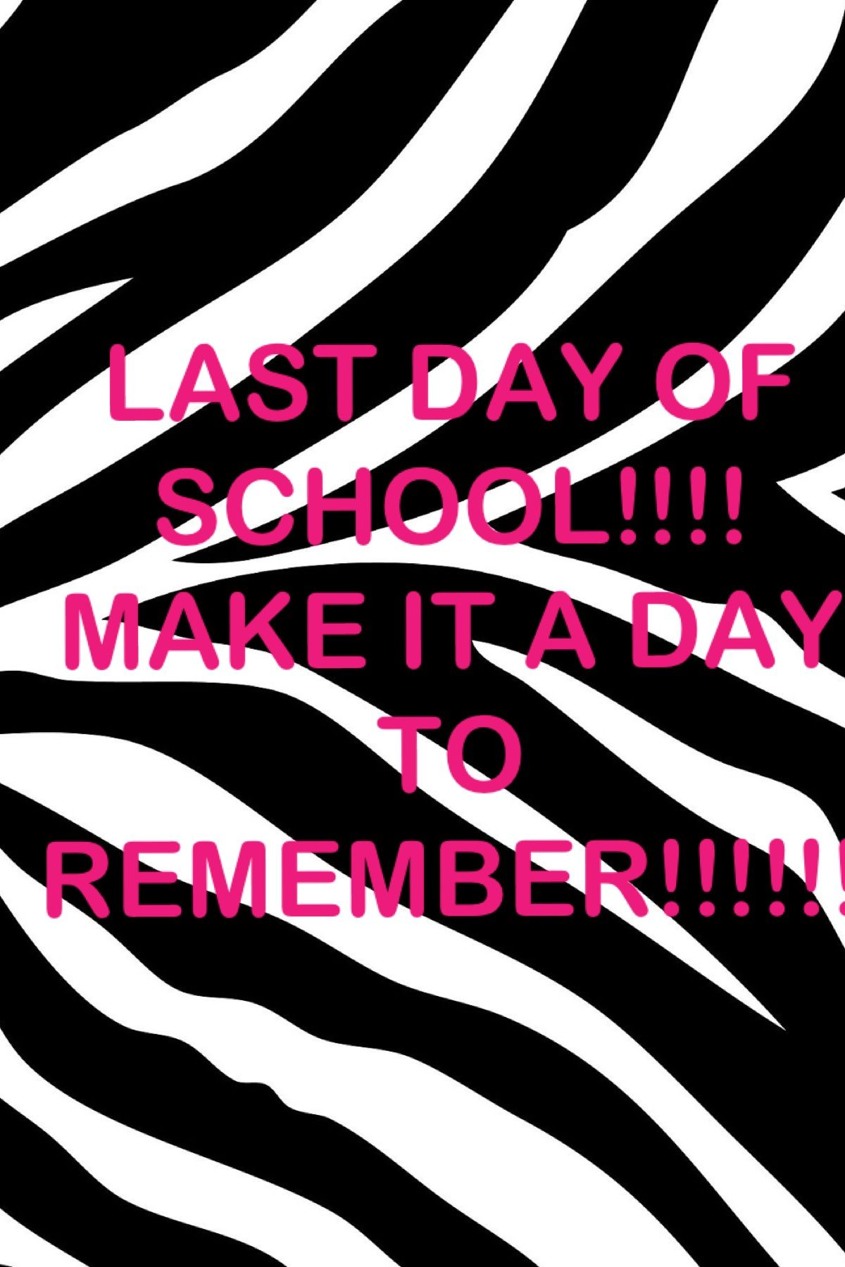 Tomorrow Is The Last Day Of School Last Day Of Elementary School