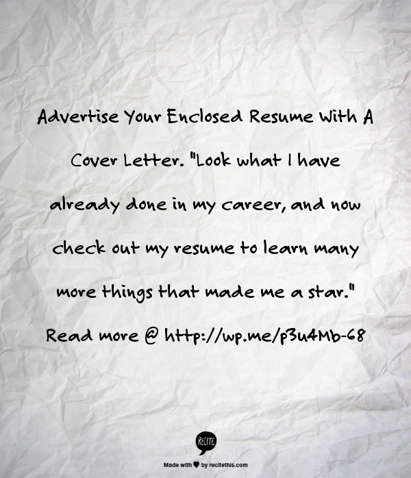 advertise your enclosed resume with a cover letter interview