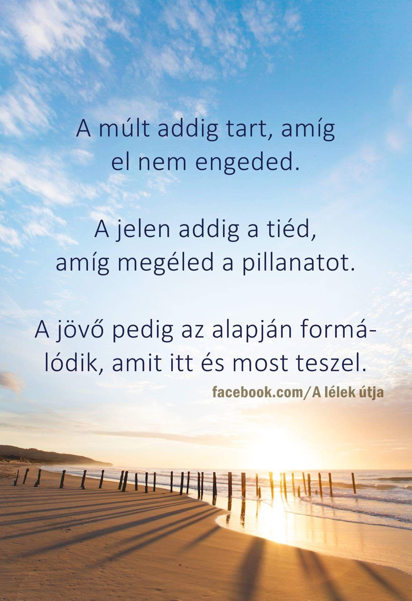 múlt szerelem idézetek A múlt♡ A jelen♡ A jövő♡ | Affirmation quotes, Inspo
