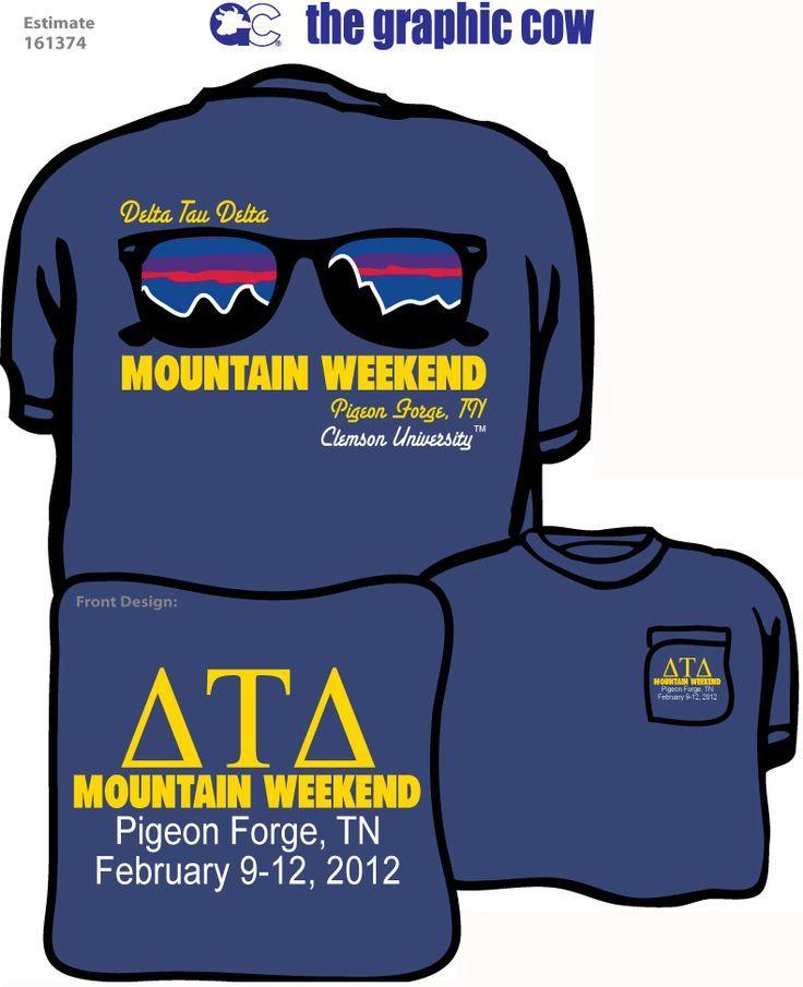 Delta tau delta mountain weekend fraternity rush shirt for Fraternity rush shirt ideas