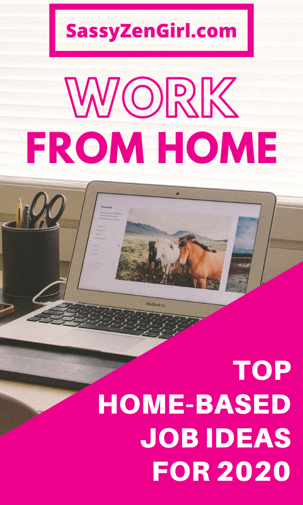 Top HomeBased Job & Business Ideas for 2020 Best Places