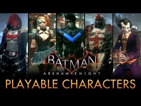 Batman Arkham Knight Playable Characters Mod Free Roam