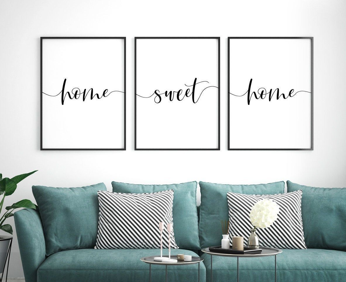 Home Sweet Home Printable Posters Set Of 3 Home Sweet Home Sign