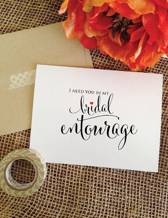 I need you in my bridal entourage asking by WeddingAffections ...