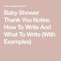 Baby Shower Thank You Notes Wording Ideas