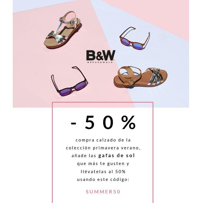 Promoción 50% SUNGLASSES Break&Walk. Compra calzado y añade a la cesta de la compra gafas de sol y disfrútalas al 50% usando el código SUMMER50