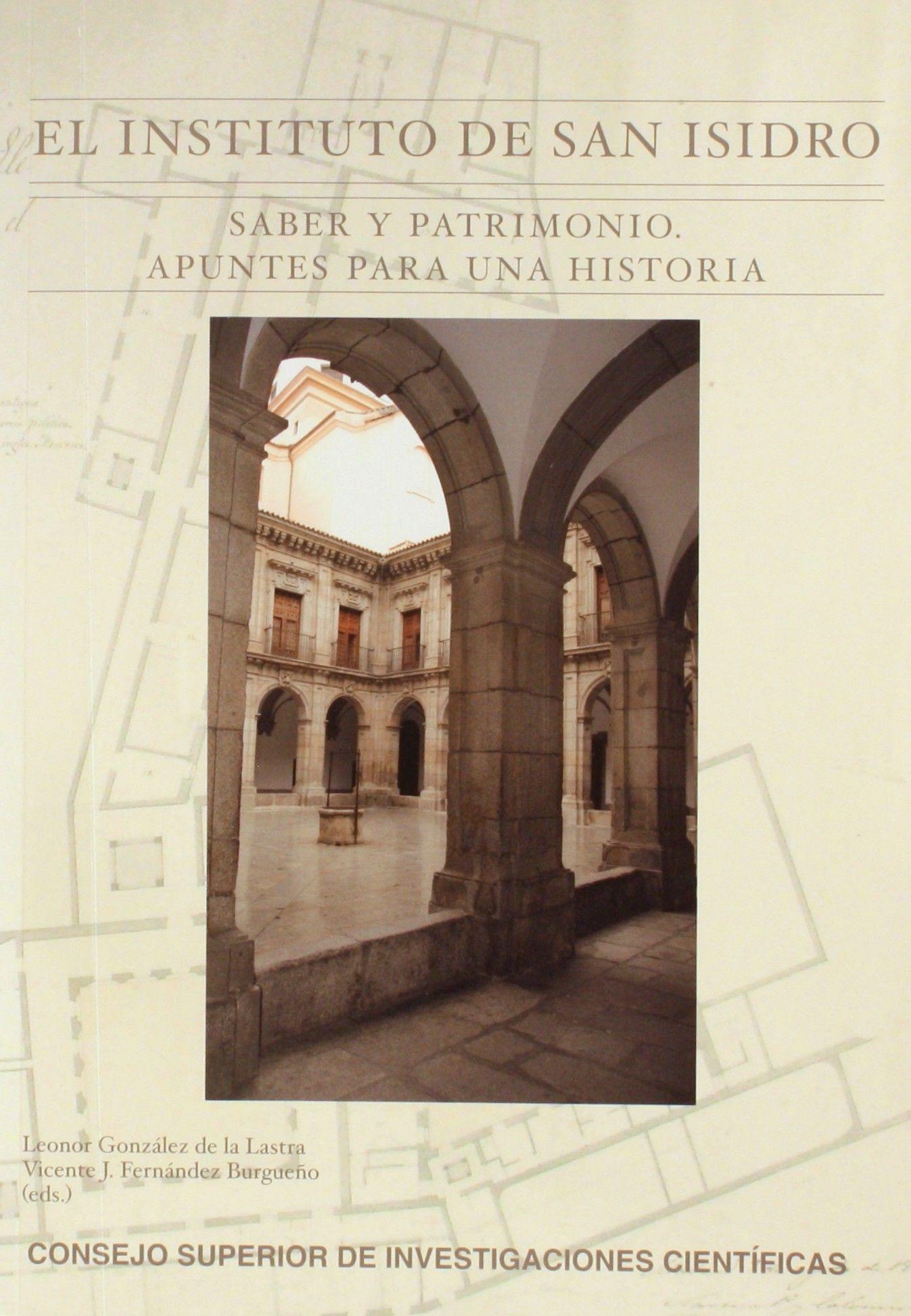 El instituto de San Isidro : saber y patrimonio : apuntes para una historia  http://absysnet.bbtk.ull.es/cgi-bin/abnetopac01?TITN=504795