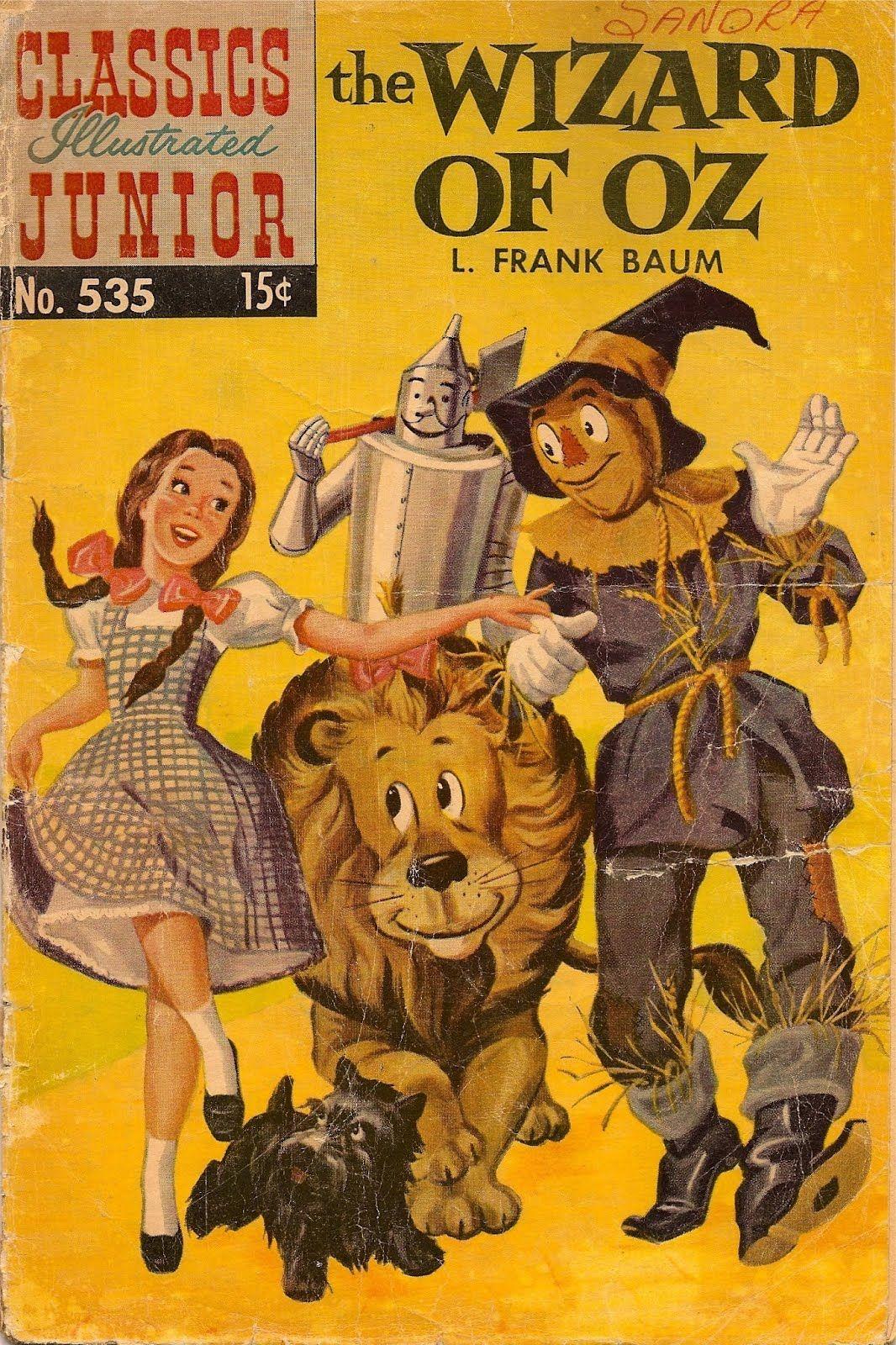 Classics Illustrated Junior The Wizard Of Oz Wizard Of Oz Book Wizard Of Oz Wizard Of Oz Movie