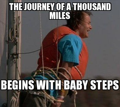 Image result for quotes about baby steps what about bob