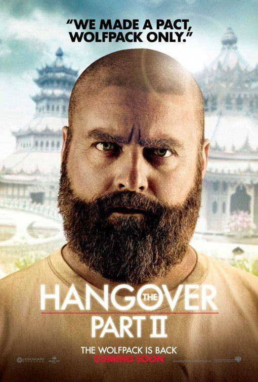 The Hangover Part Ii 2011 Tagline We Made A Pact Wolfpack Only Movies 2011 Hangover Wolf Pack Movies Worth Watching